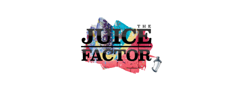 The Juice Factor
